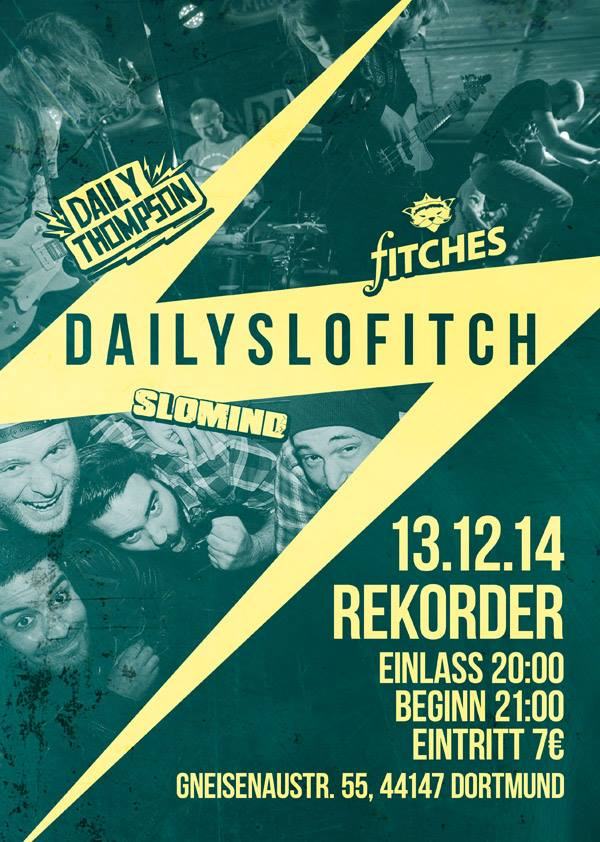 Konzert: FITCHES, SLOMIND, DAILY THOMPSON