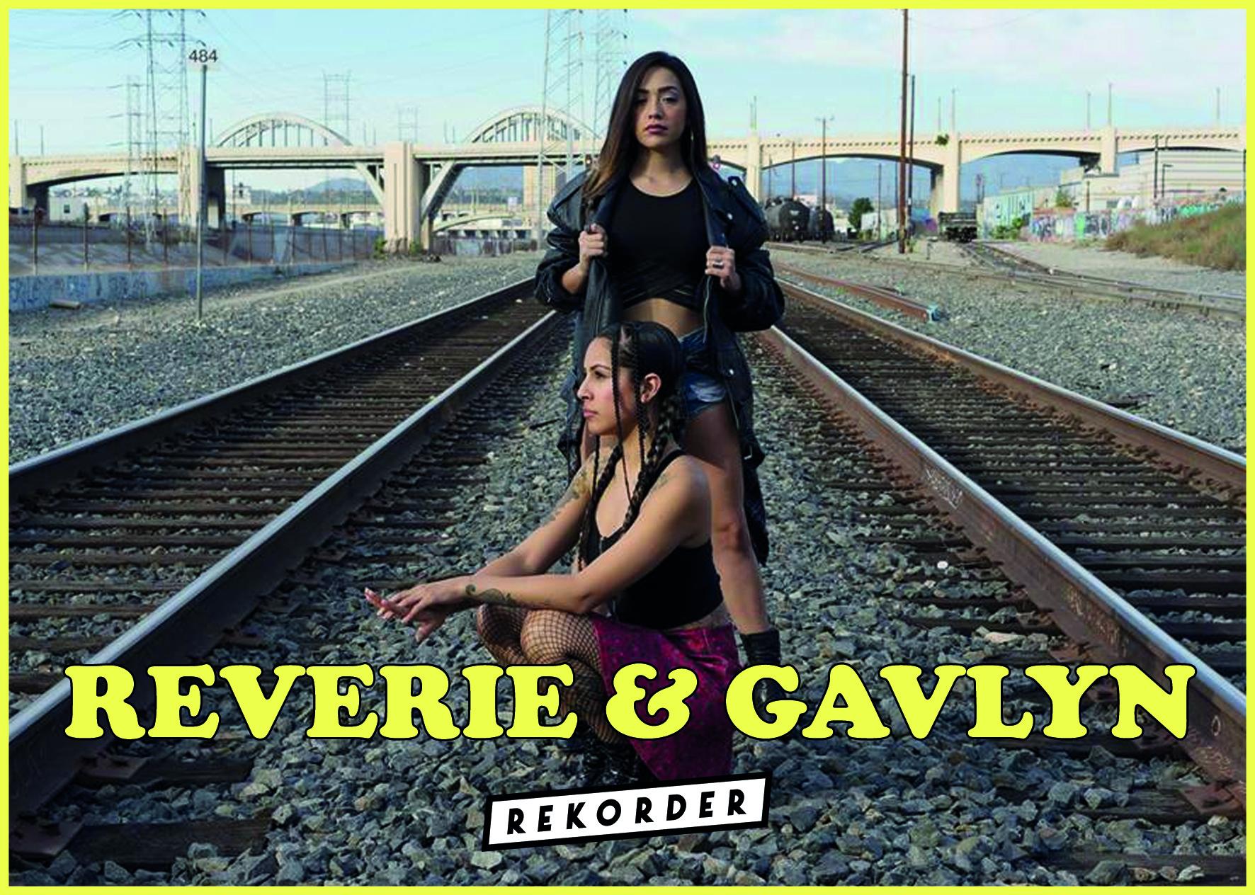 Konzert: Reverie & Gavlyn (LA)