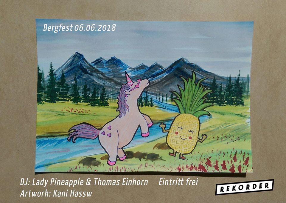 Bergfest: Lady Pineapple & Thomas Einhorn
