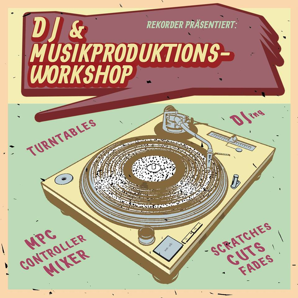 Your Song Is My Song - DJ & Musikproduktionsworkshop
