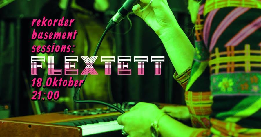 Rekorder Basement Session: Flextett