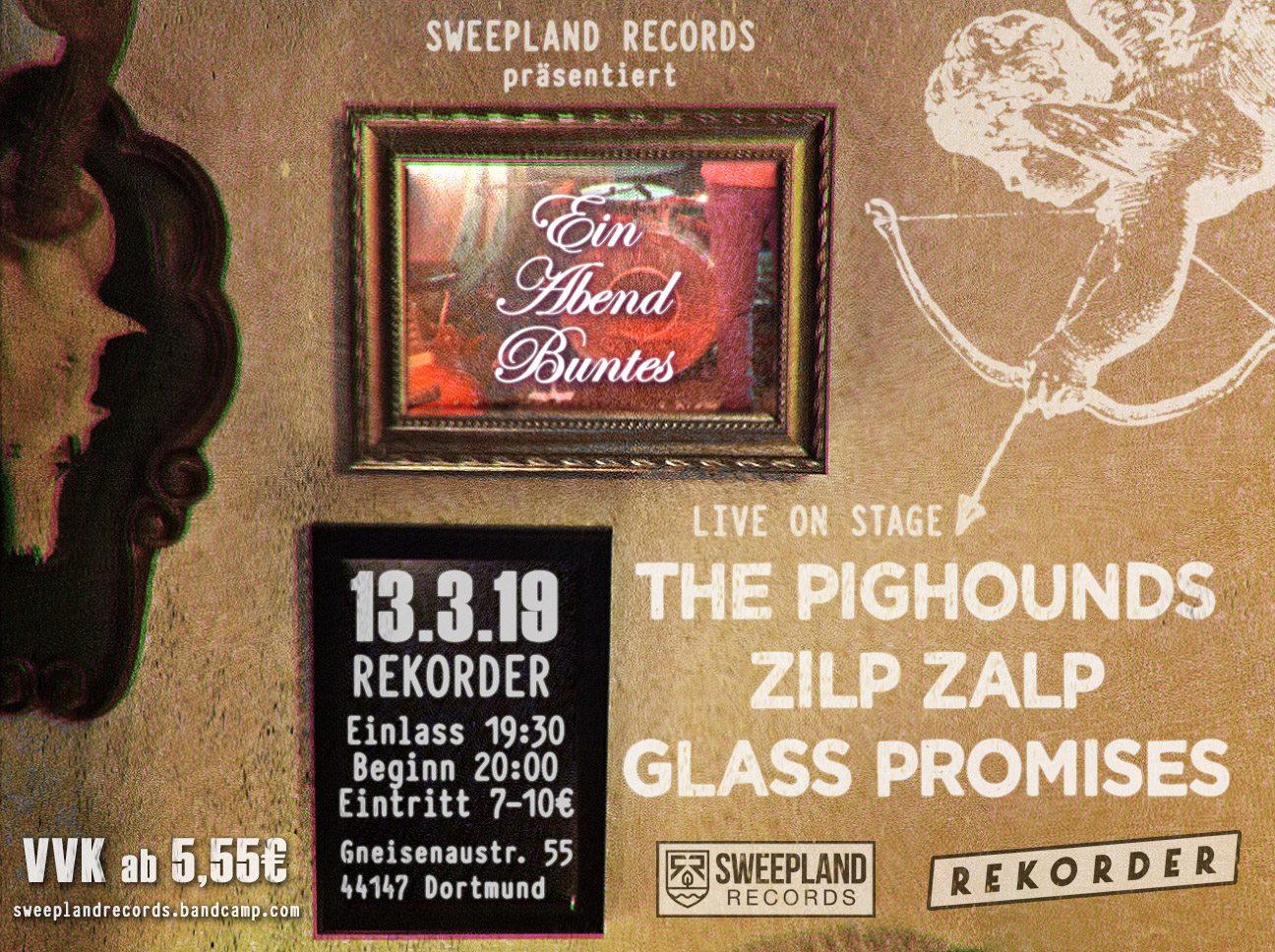 Konzert: The Pighounds, Zilp Zalp, Glass Promises