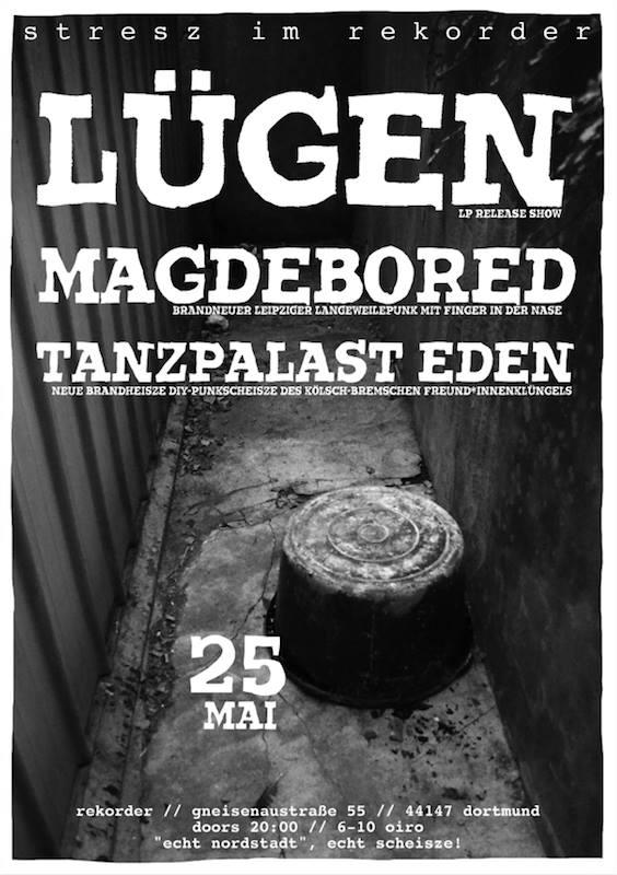 Stresz im Rekorder: Lügen // Tanzpalast Eden // Magdebored