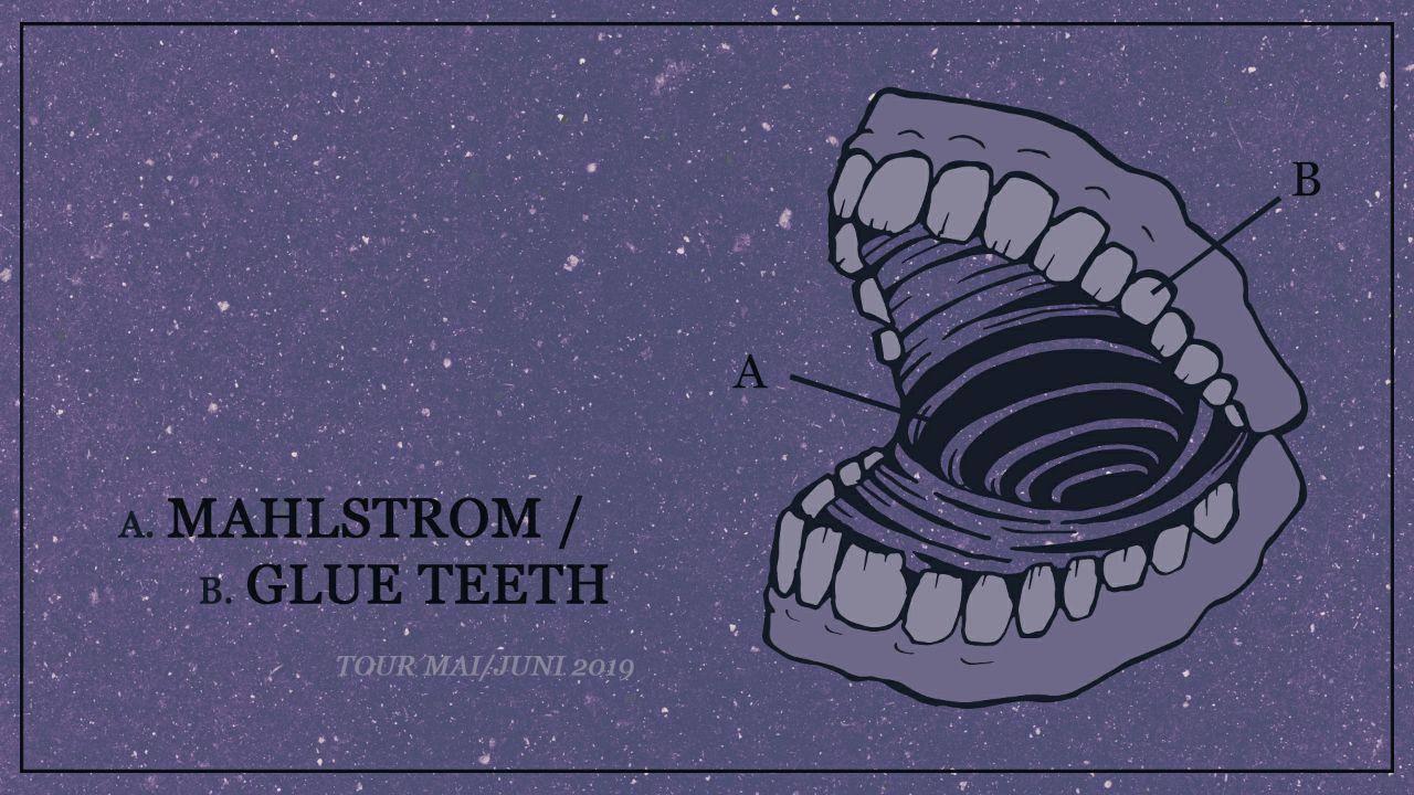 Konzert: Glue Teeth & Mahlstrom