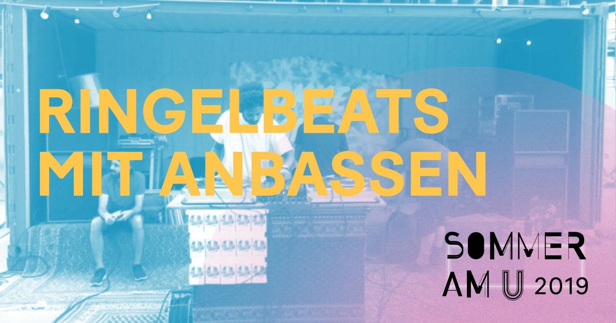 Sommer am U: Ringelbeats mit Anbassen