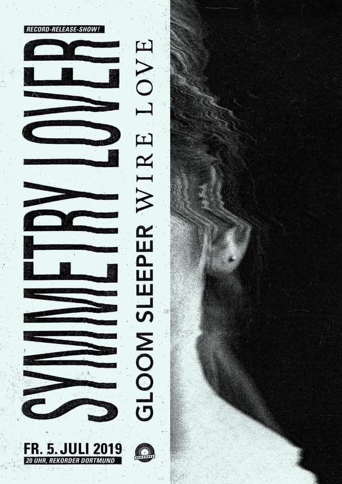 Rekorderreleaseshow: Symmetry Lover w/ Wire Love & Gloom Sleeper