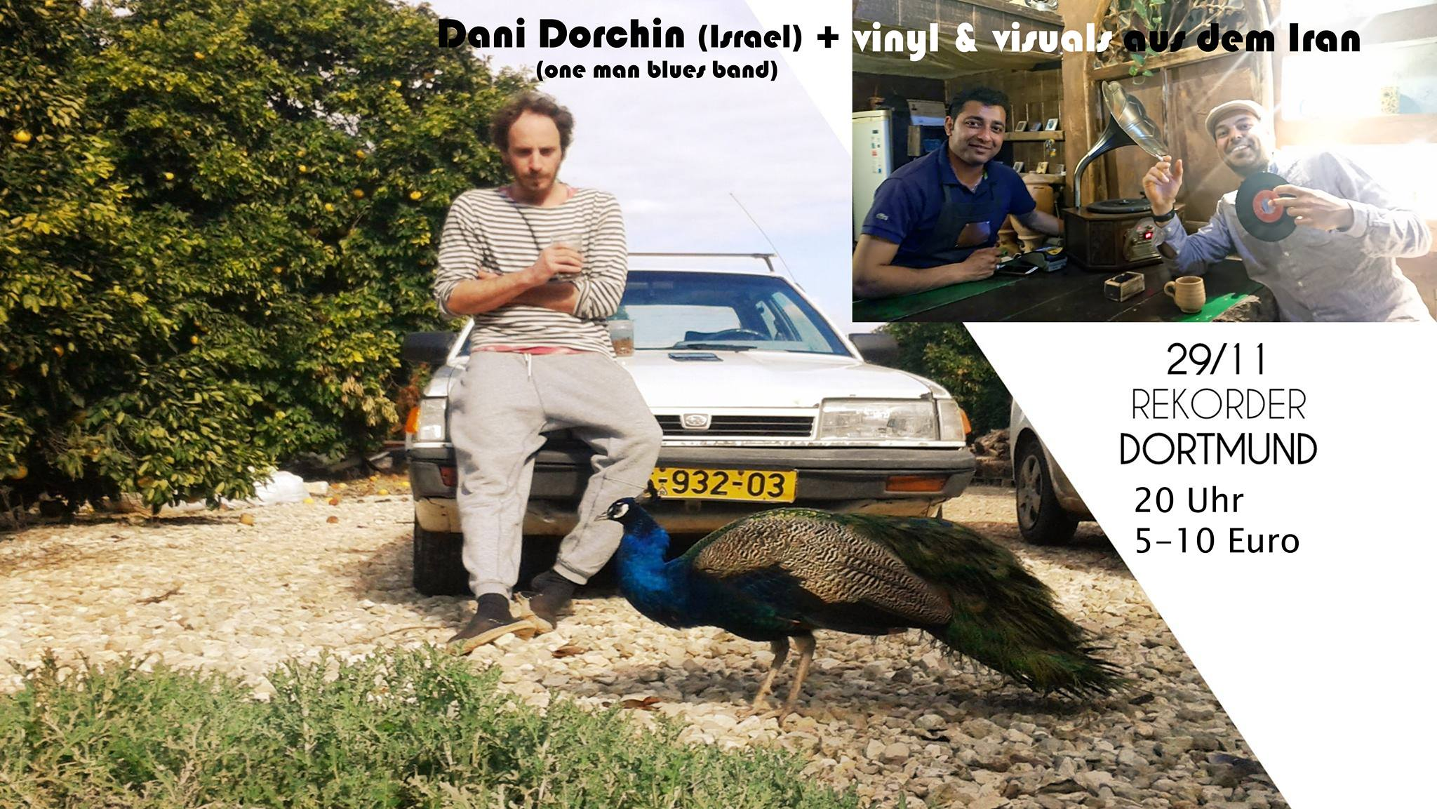 Dani Dorchin (Israel) + vinyl & visuals from Iran