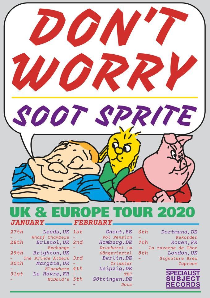 Don't Worry & Soot Sprite // Dortmund